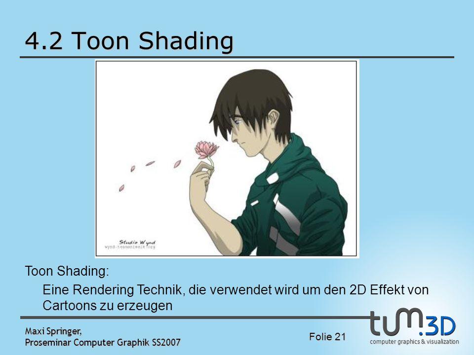 4.2 Toon Shading Toon Shading:
