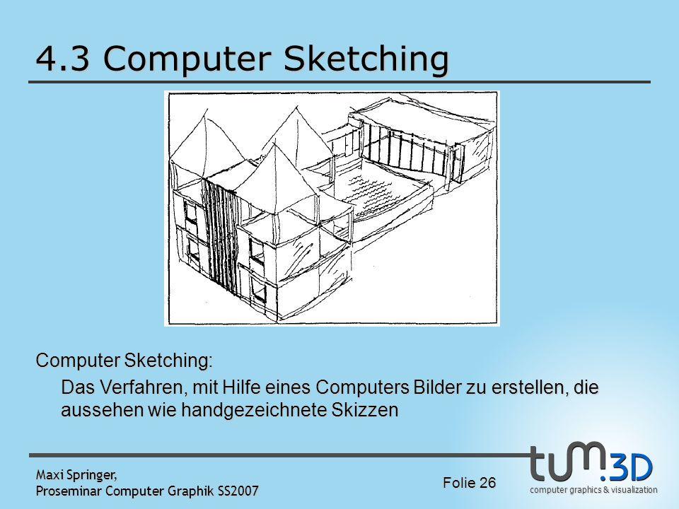 4.3 Computer Sketching Computer Sketching: