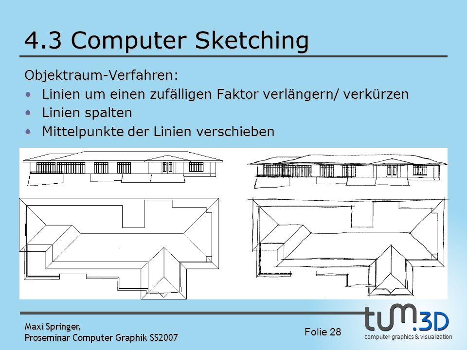 4.3 Computer Sketching Objektraum-Verfahren: