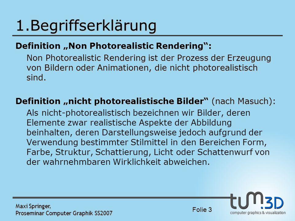 """1.Begriffserklärung Definition """"Non Photorealistic Rendering :"""