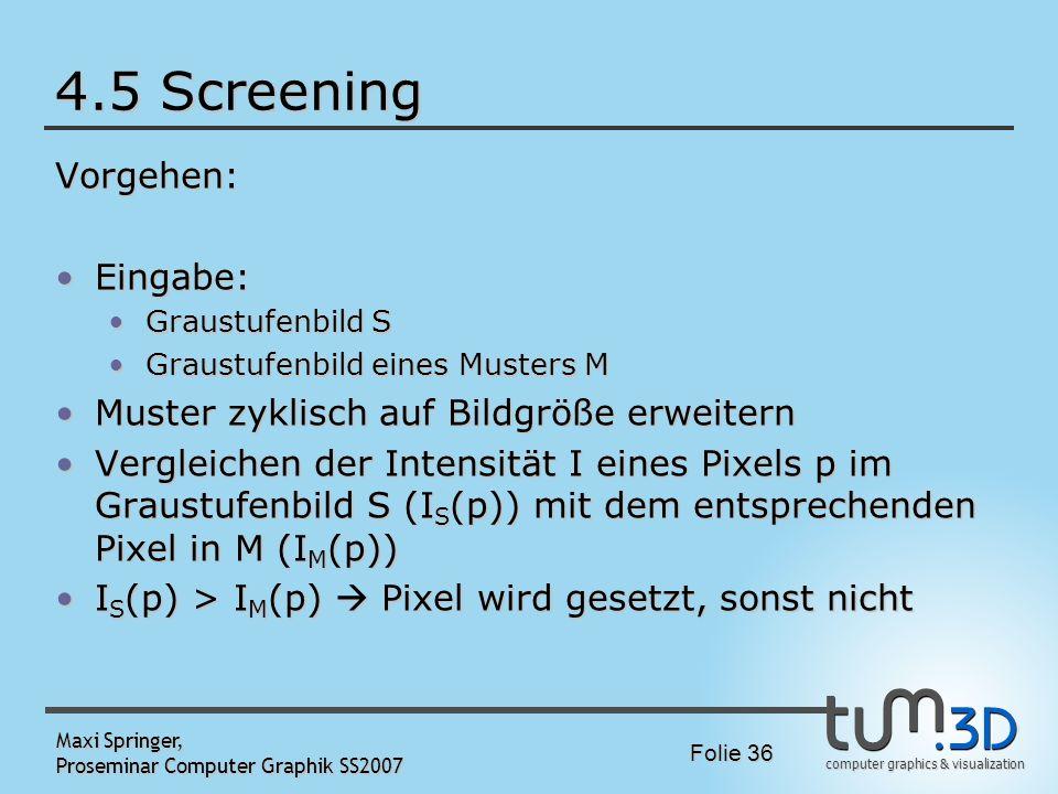 4.5 Screening Vorgehen: Eingabe: