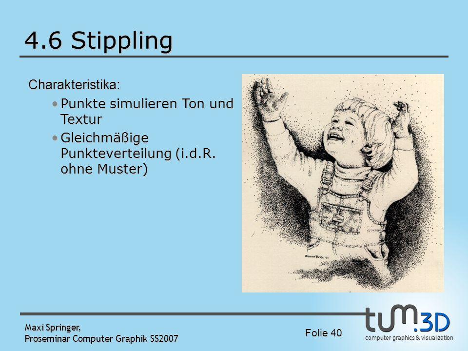 4.6 Stippling Charakteristika: Punkte simulieren Ton und Textur