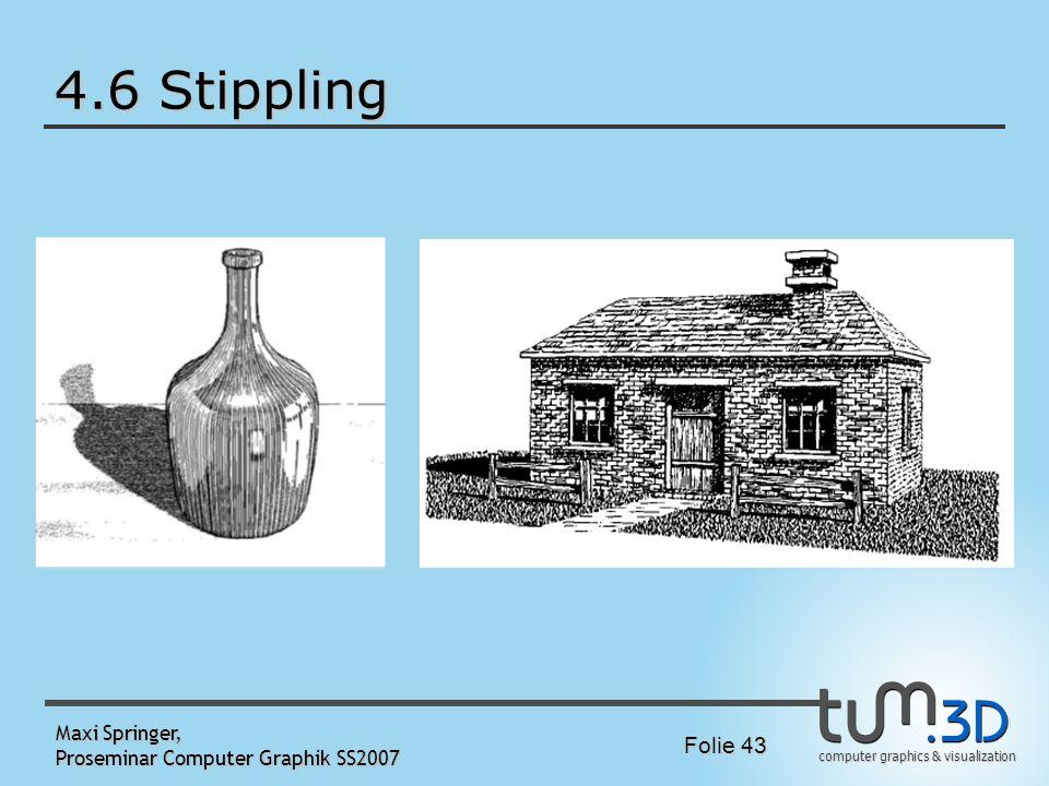 4.6 Stippling Maxi Springer, Proseminar Computer Graphik SS2007