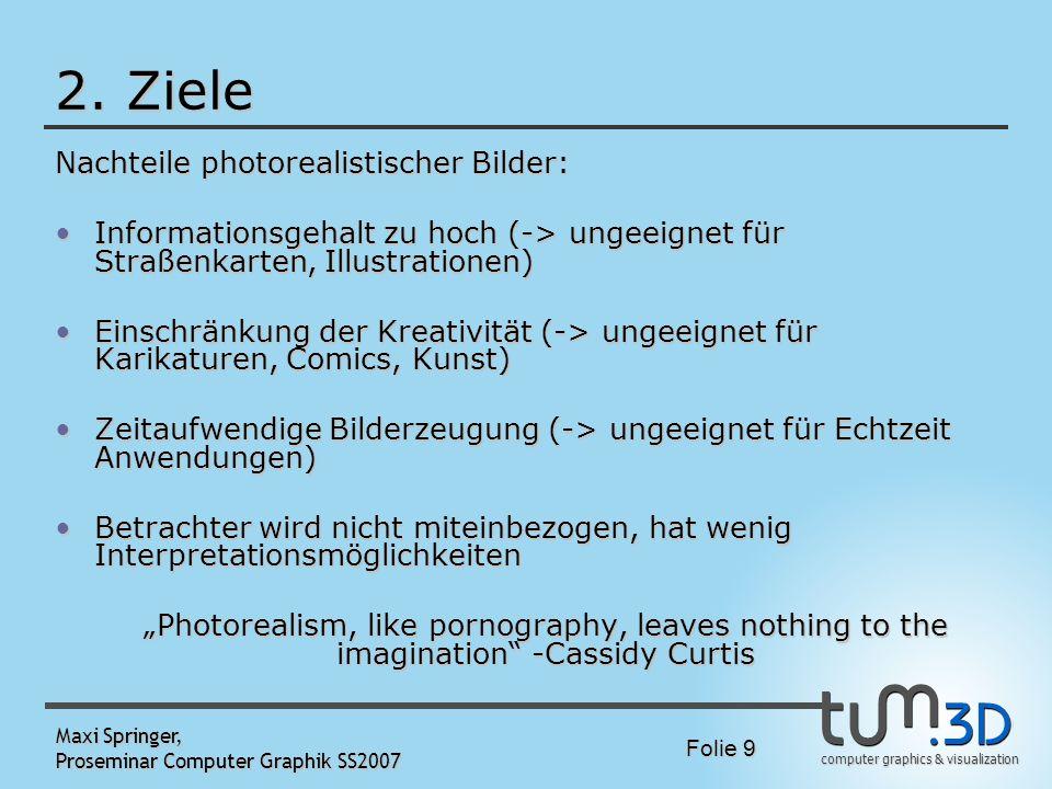 2. Ziele Nachteile photorealistischer Bilder: