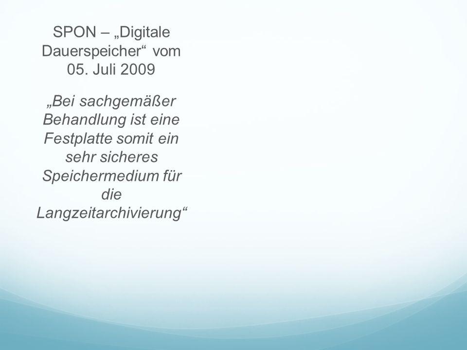 """SPON – """"Digitale Dauerspeicher vom 05"""