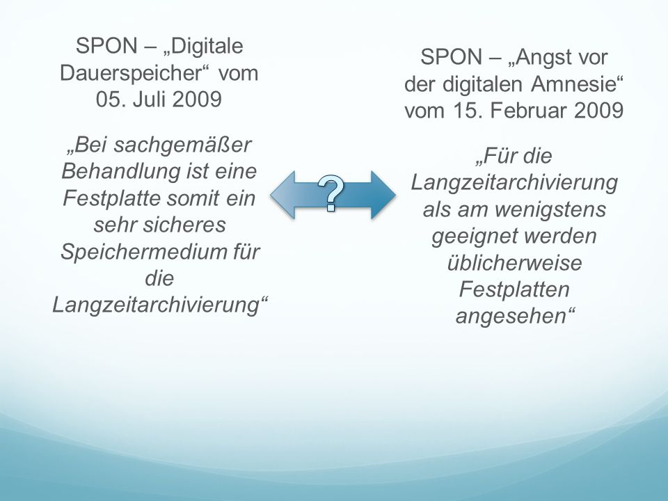 """SPON – """"Angst vor der digitalen Amnesie vom 15. Februar 2009"""
