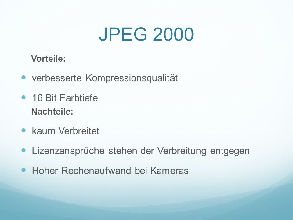 JPEG 2000 verbesserte Kompressionsqualität 16 Bit Farbtiefe