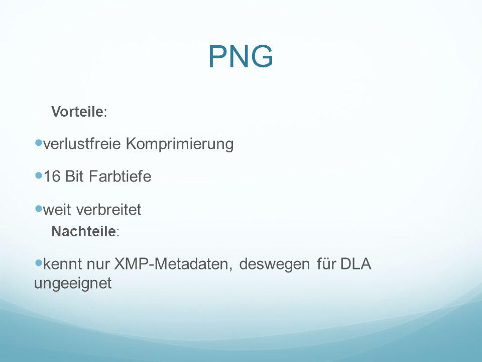 PNG verlustfreie Komprimierung 16 Bit Farbtiefe weit verbreitet