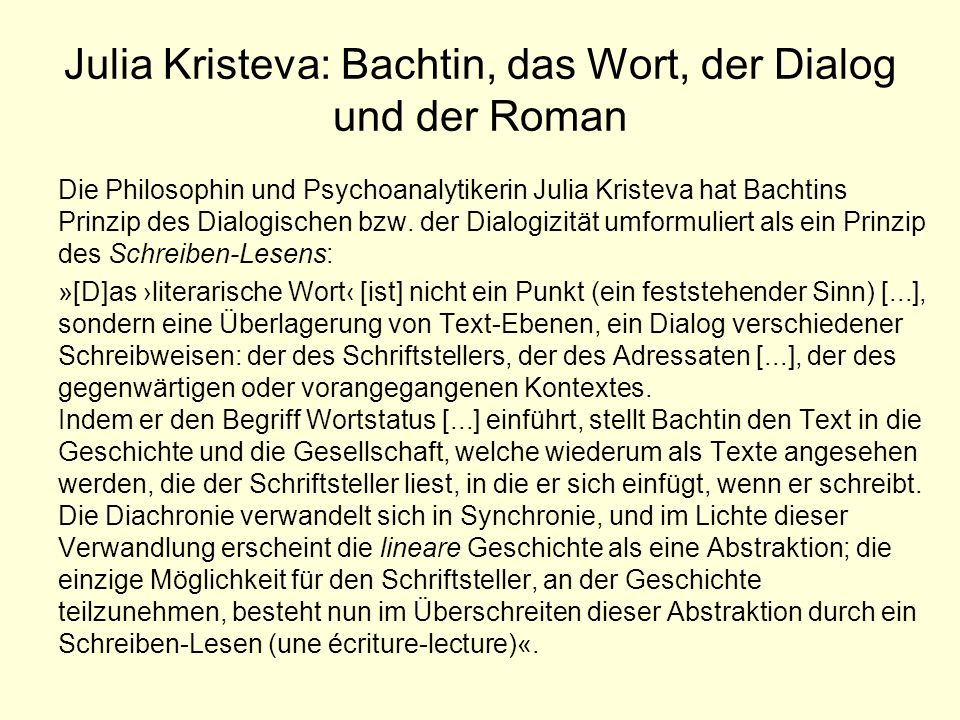 Julia Kristeva: Bachtin, das Wort, der Dialog und der Roman