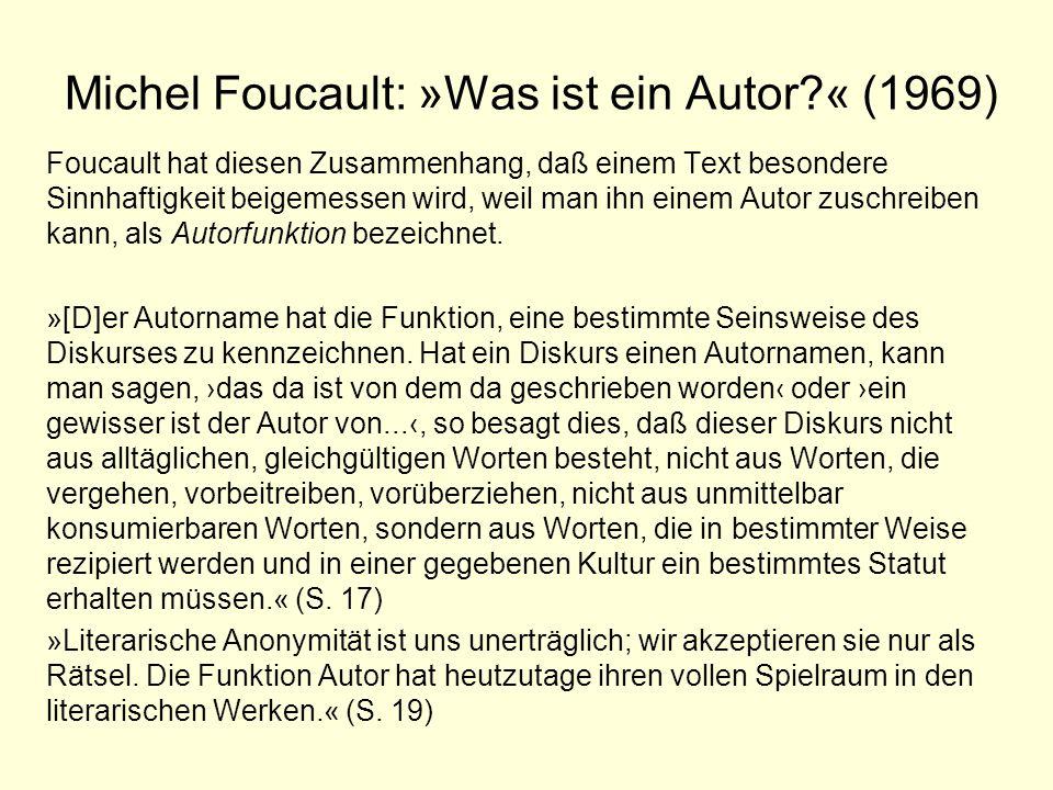 Michel Foucault: »Was ist ein Autor « (1969)