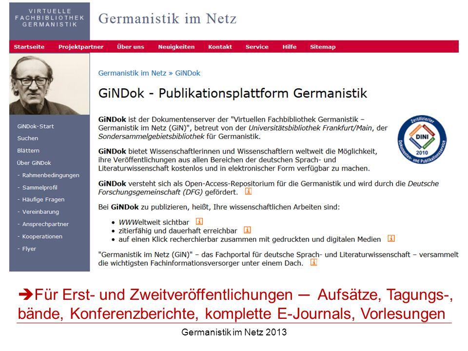 Für Erst- und Zweitveröffentlichungen ─ Aufsätze, Tagungs-, bände, Konferenzberichte, komplette E-Journals, Vorlesungen