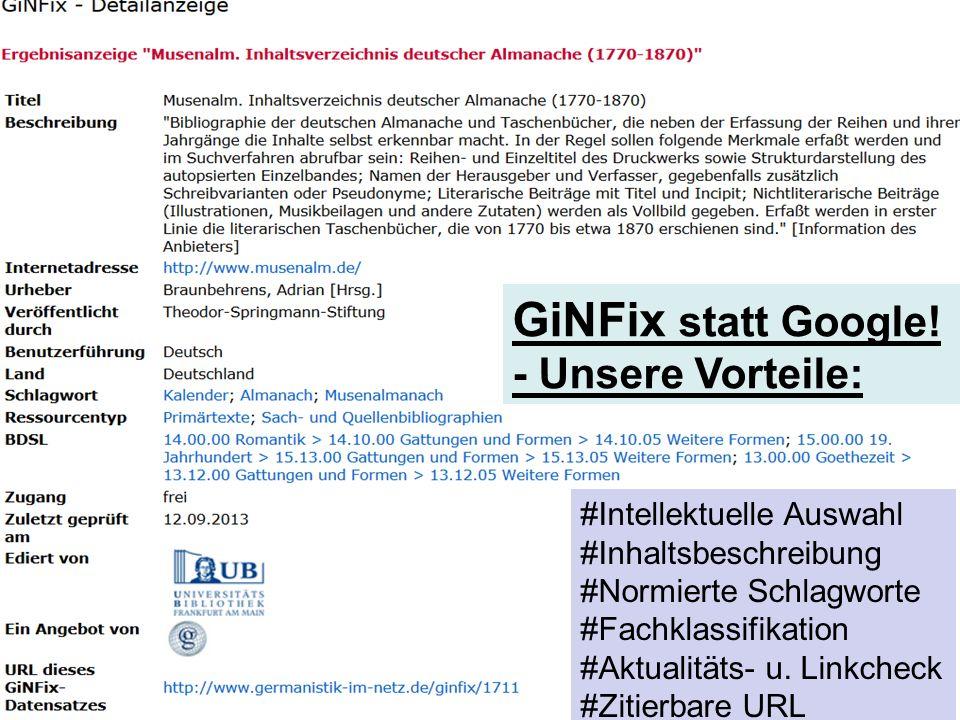 GiNFix statt Google! - Unsere Vorteile: #Intellektuelle Auswahl