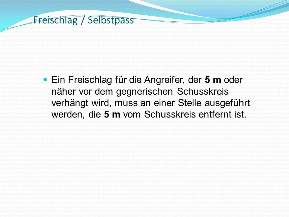 Freischlag / Selbstpass