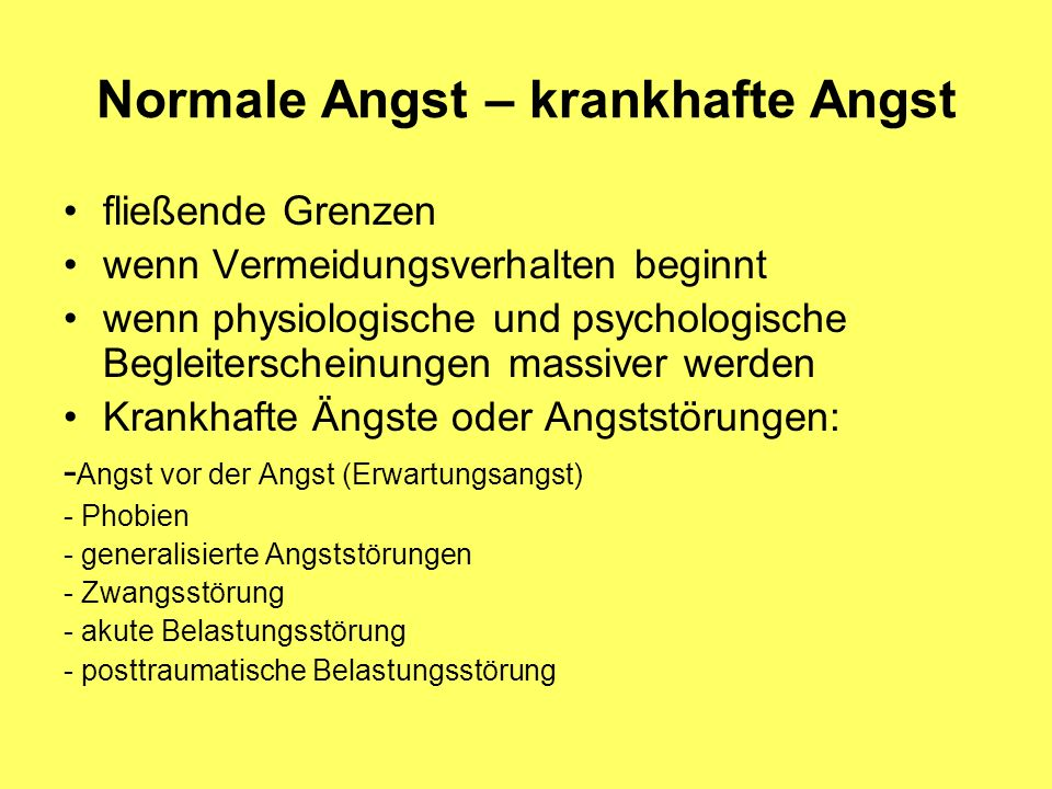 Normale Angst – krankhafte Angst