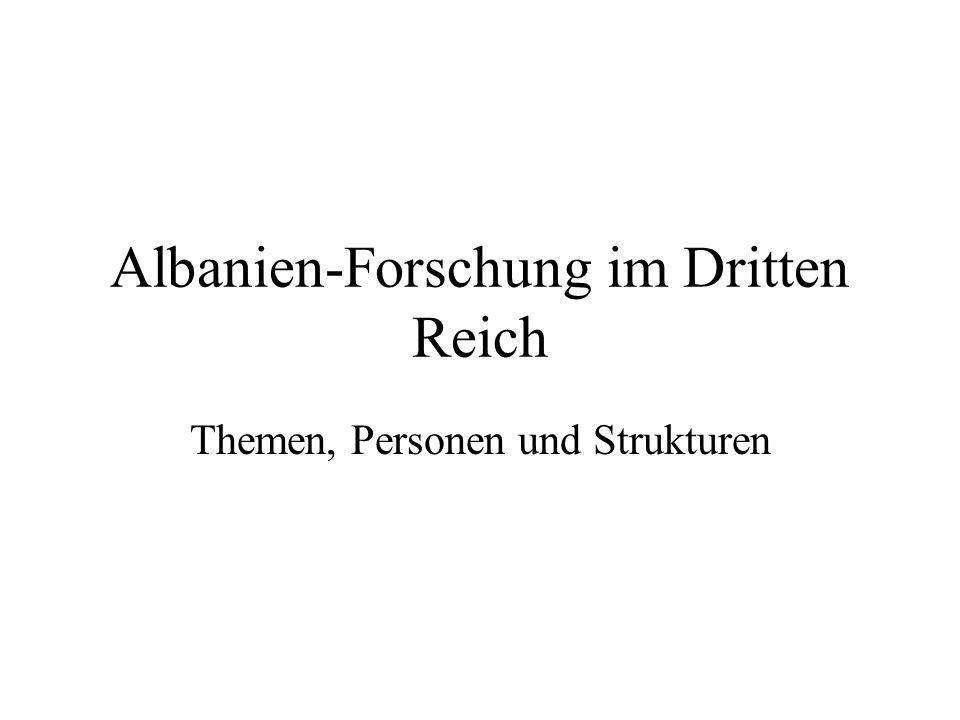 Albanien-Forschung im Dritten Reich