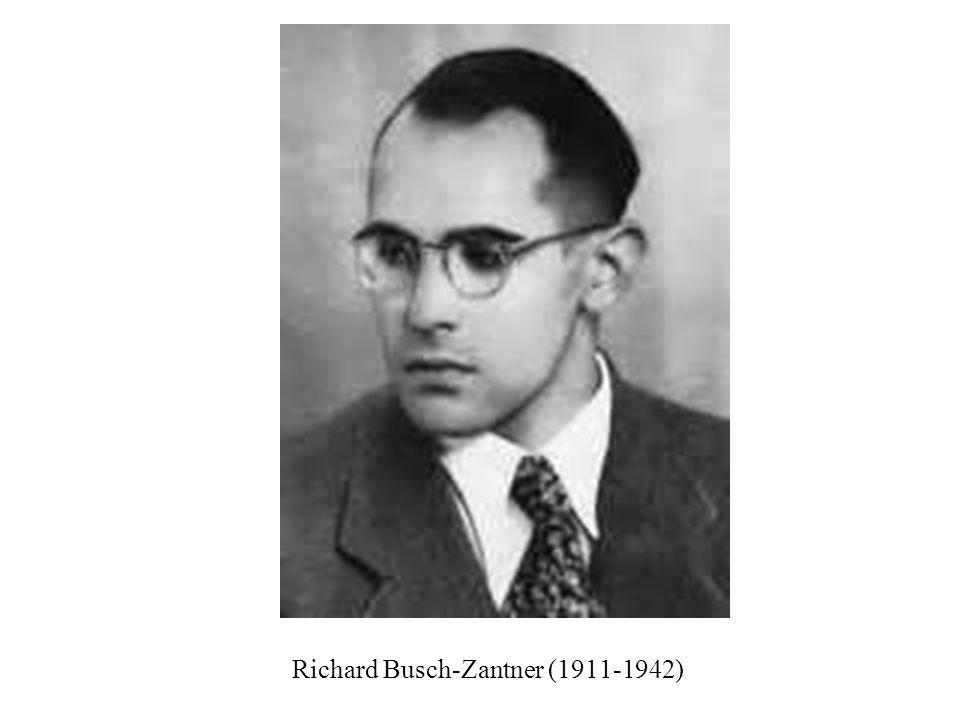 Richard Busch-Zantner (1911-1942)