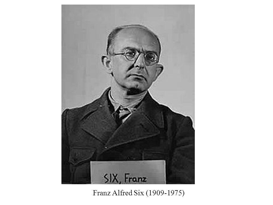 Franz Alfred Six (1909-1975)