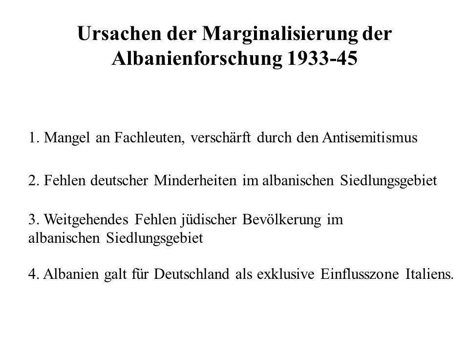 Ursachen der Marginalisierung der Albanienforschung 1933-45