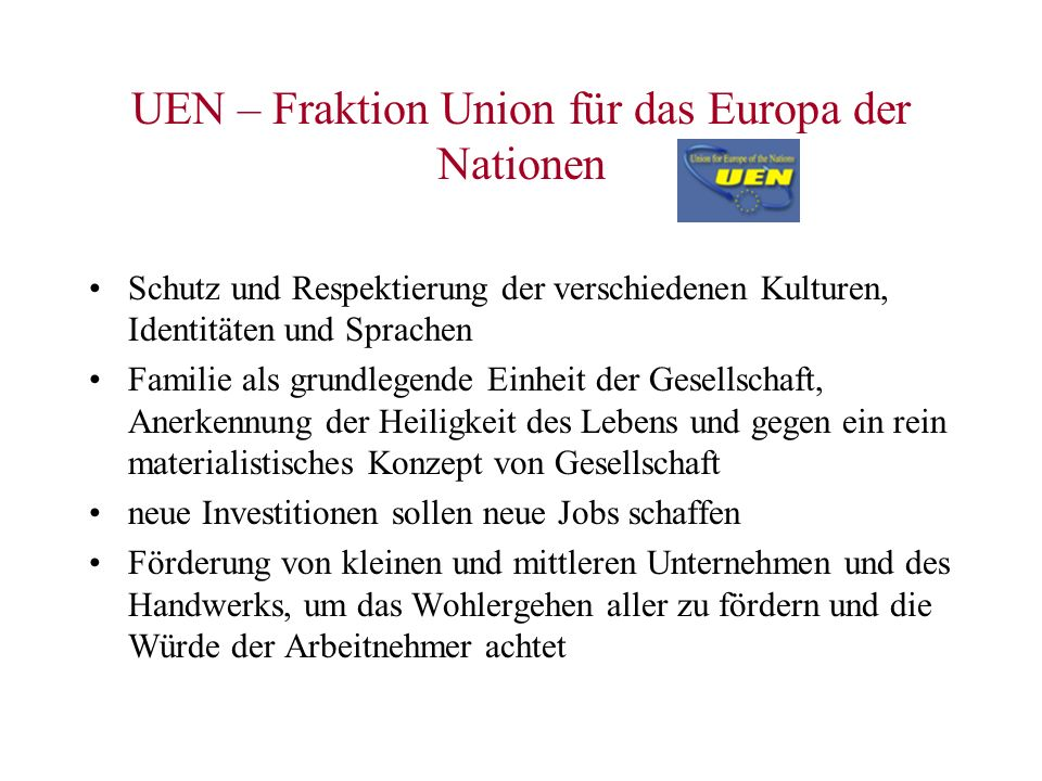 UEN – Fraktion Union für das Europa der Nationen