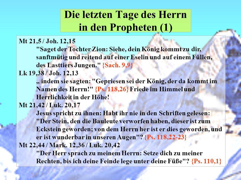 Die letzten Tage des Herrn in den Propheten (1)