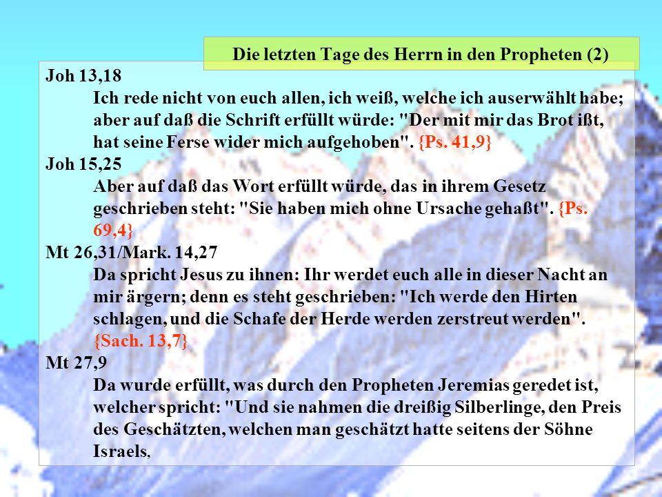 Die letzten Tage des Herrn in den Propheten (2)