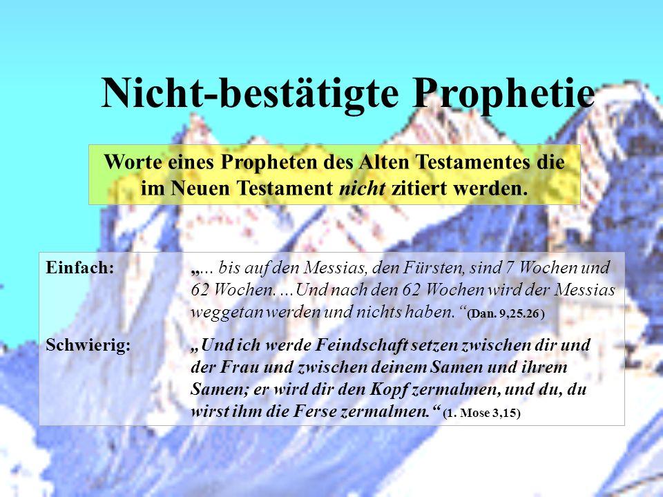 Nicht-bestätigte Prophetie
