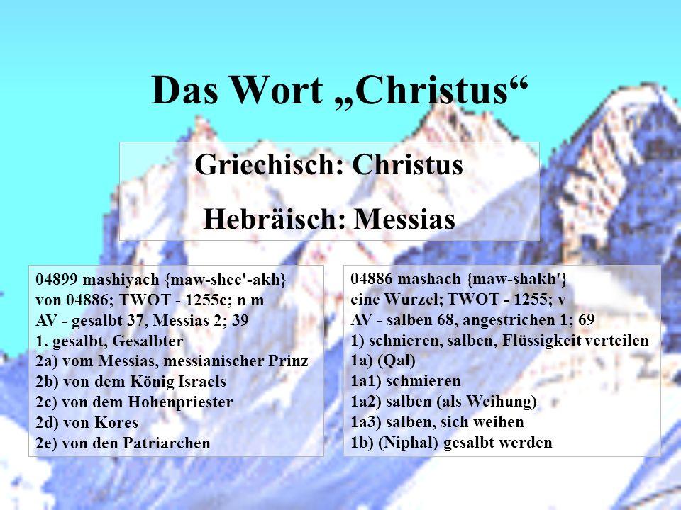 """Das Wort """"Christus Griechisch: Christus Hebräisch: Messias"""