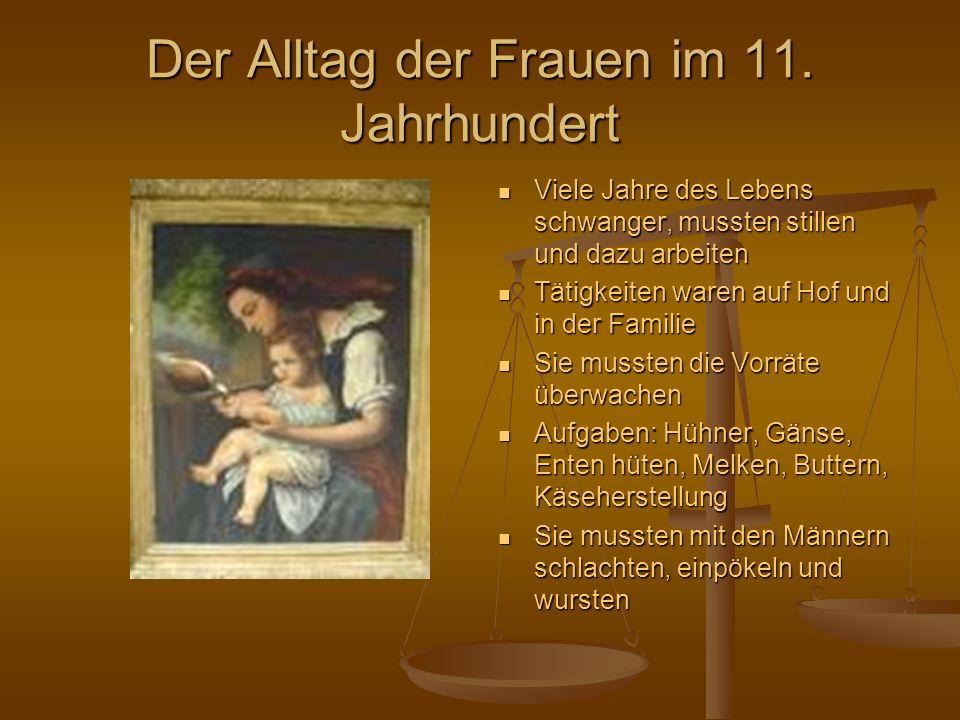 Der Alltag der Frauen im 11. Jahrhundert