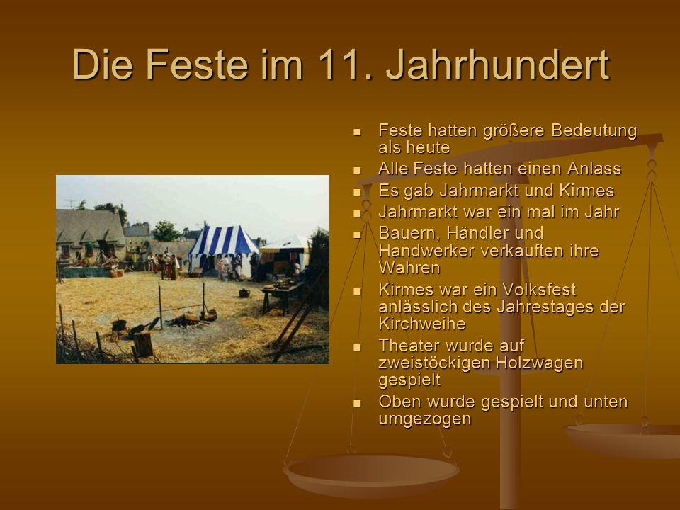 Die Feste im 11. Jahrhundert