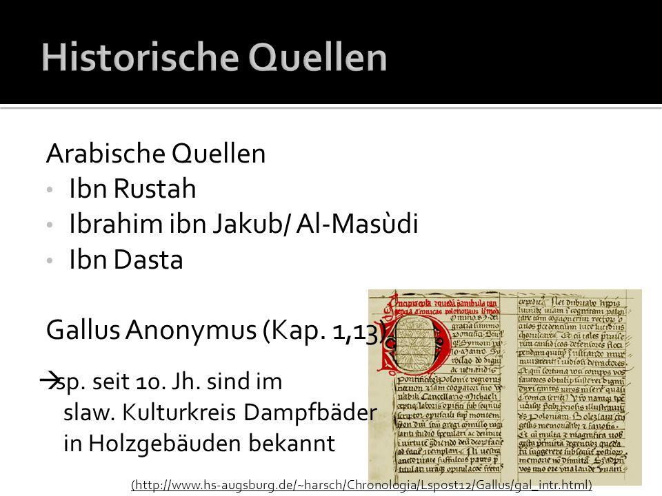 Historische Quellen Arabische Quellen Ibn Rustah