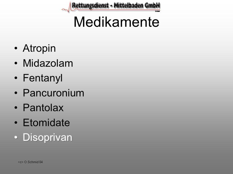 Medikamente Atropin Midazolam Fentanyl Pancuronium Pantolax Etomidate