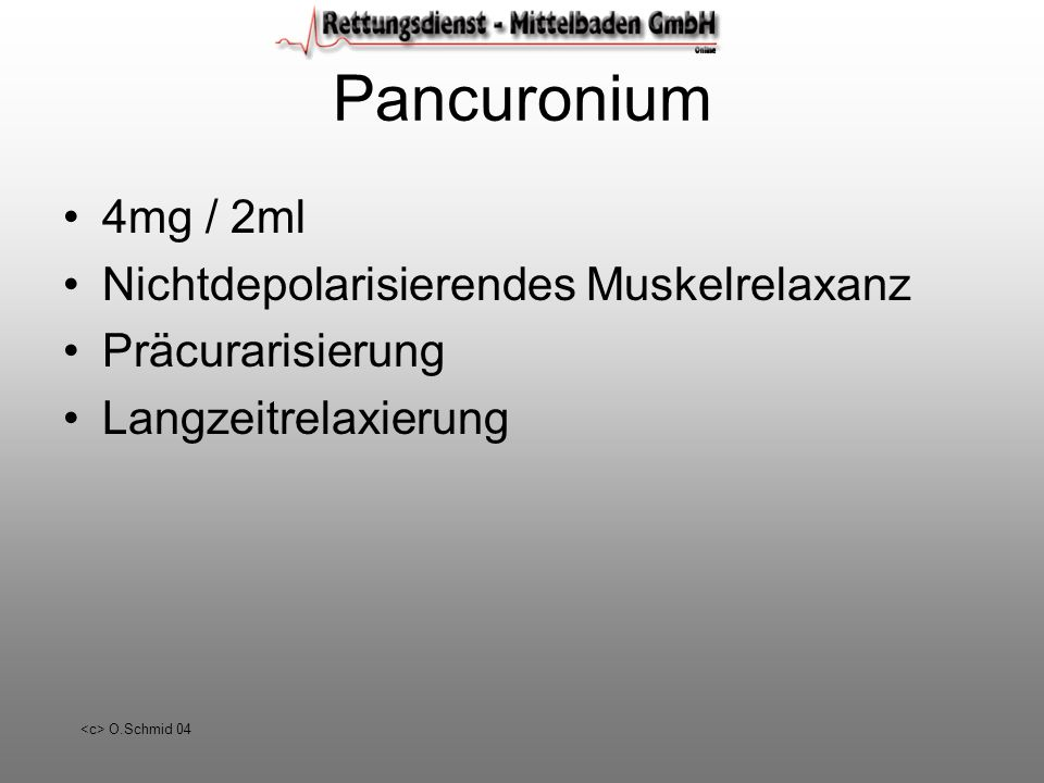 Pancuronium 4mg / 2ml Nichtdepolarisierendes Muskelrelaxanz
