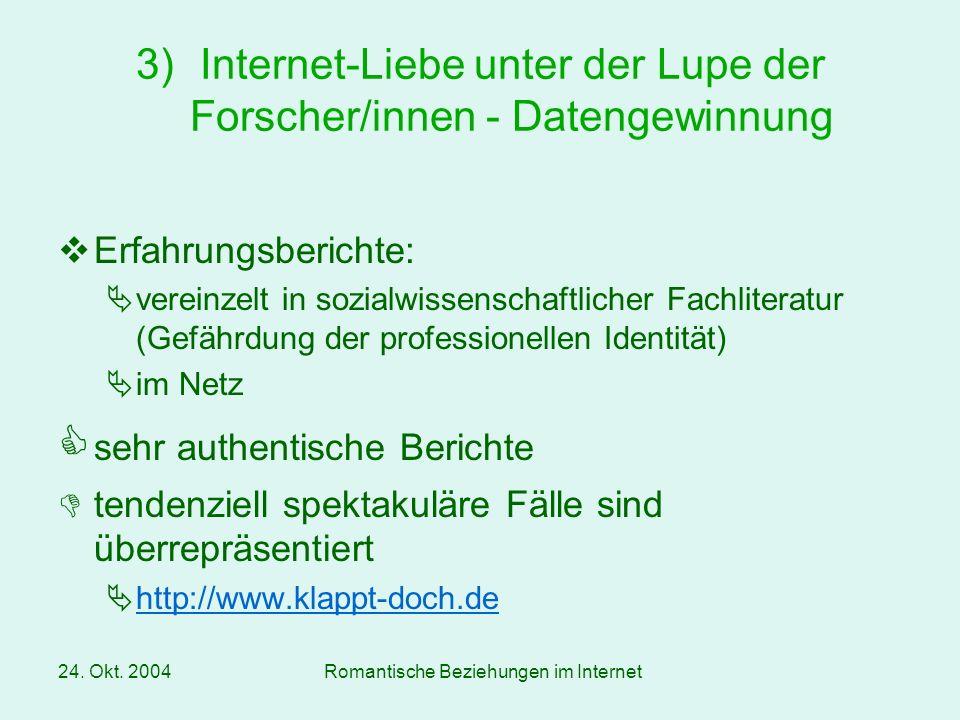 Internet-Liebe unter der Lupe der Forscher/innen - Datengewinnung