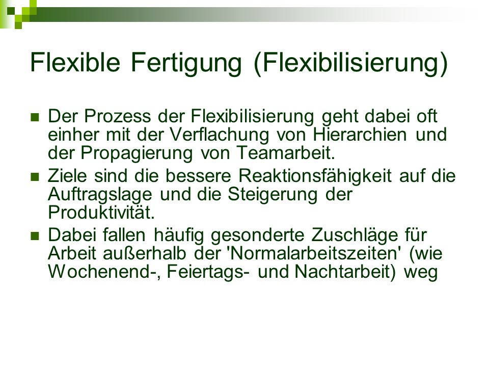 Flexible Fertigung (Flexibilisierung)