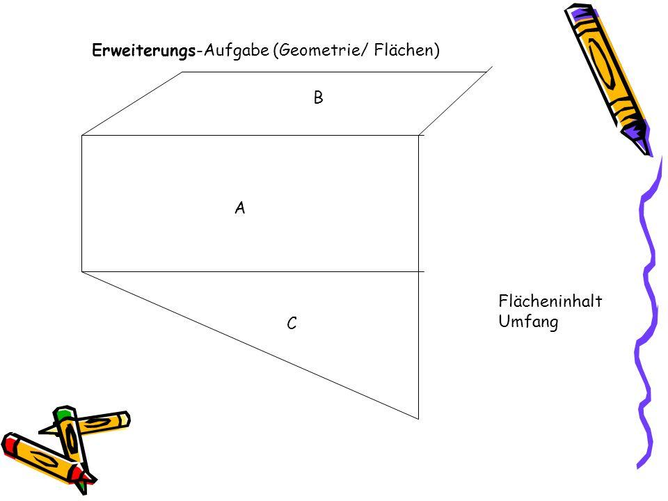 Erweiterungs-Aufgabe (Geometrie/ Flächen)