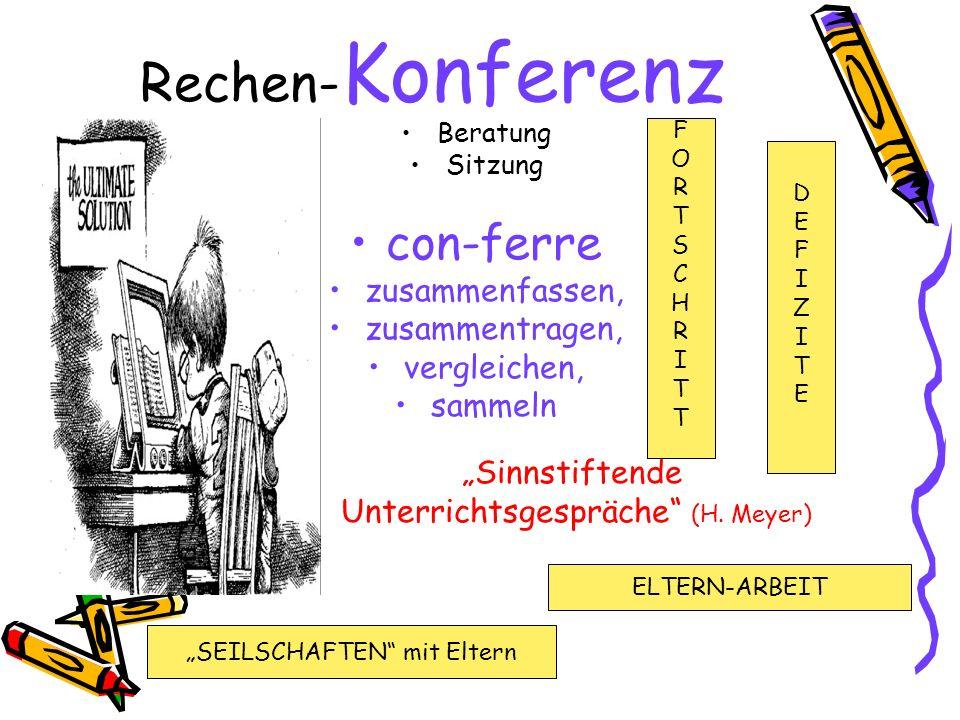 Rechen-Konferenz con-ferre zusammenfassen, zusammentragen,