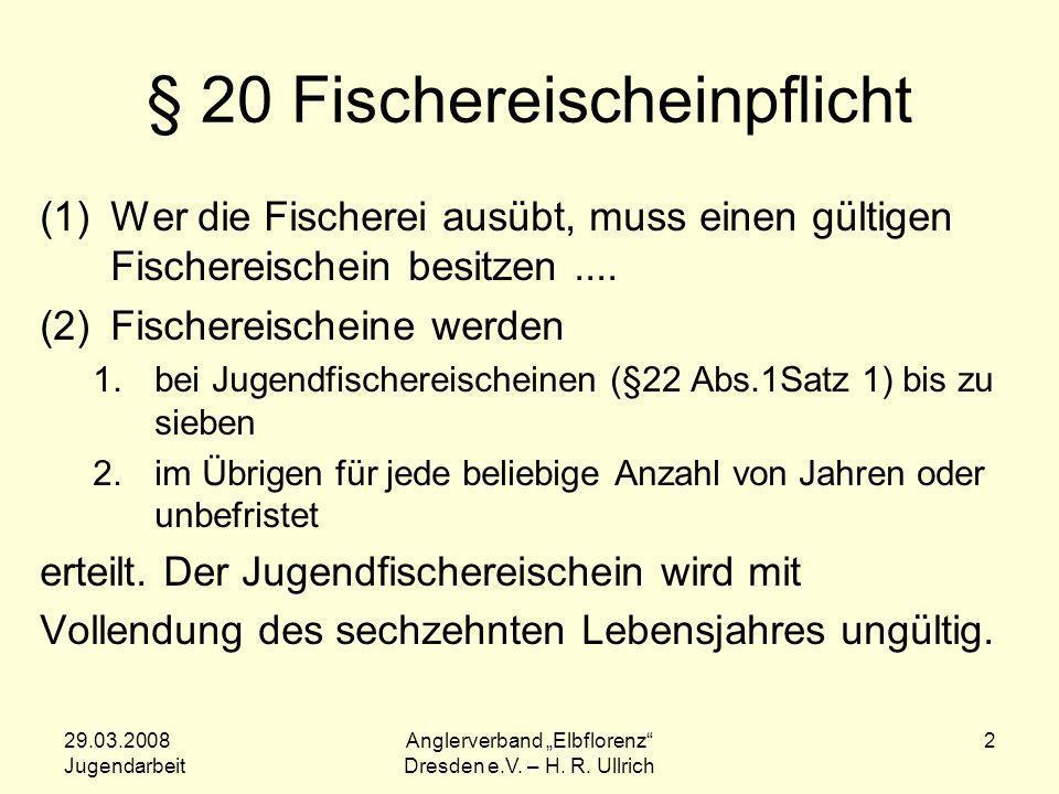 § 20 Fischereischeinpflicht