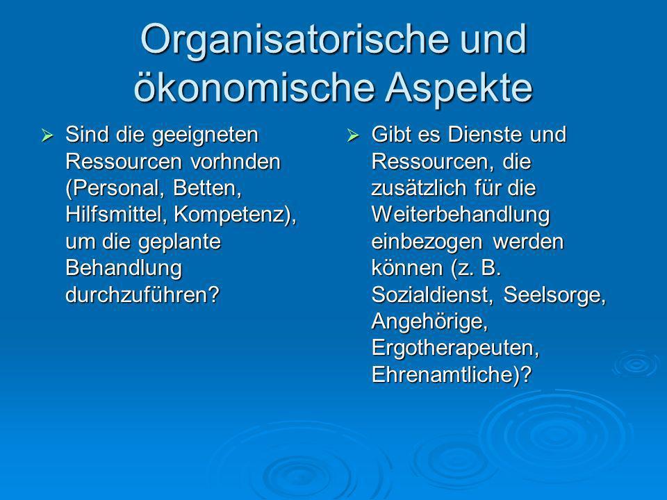 Organisatorische und ökonomische Aspekte
