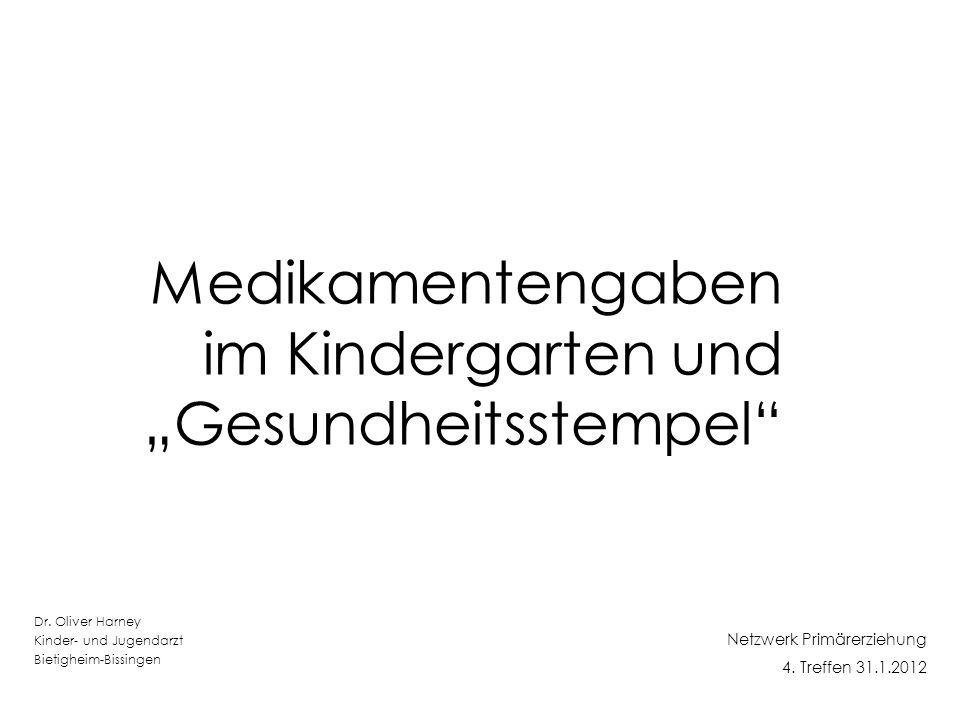 """Medikamentengaben im Kindergarten und """"Gesundheitsstempel"""