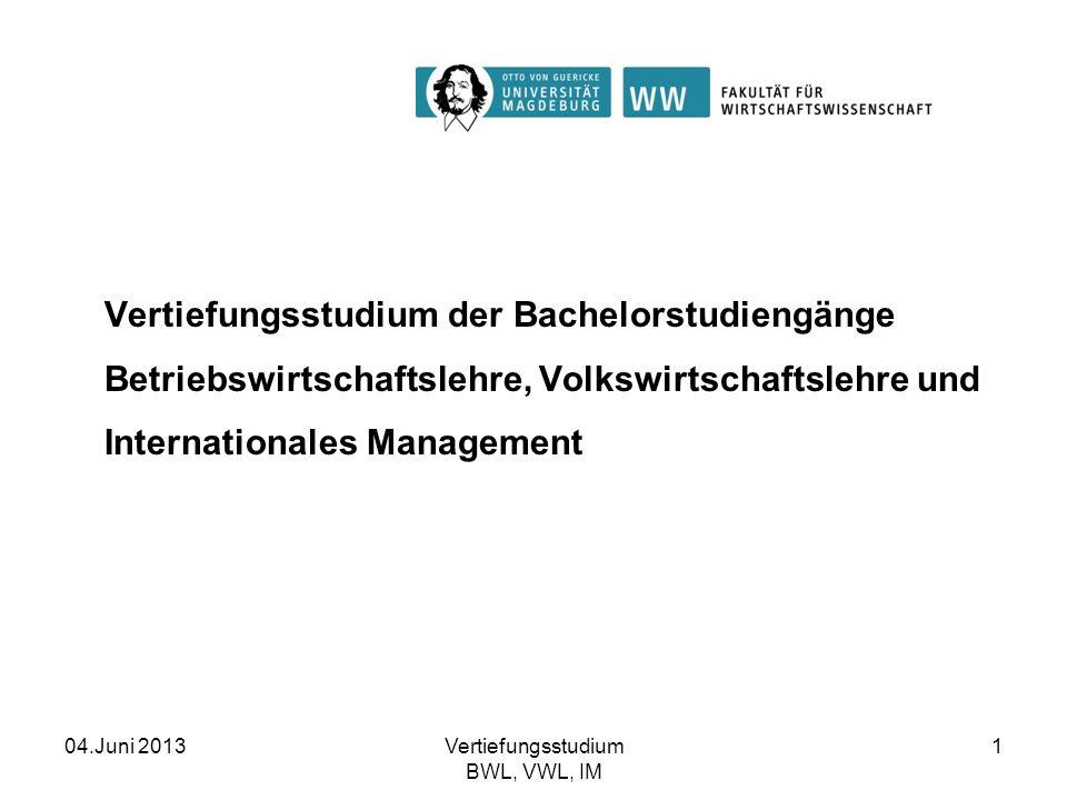 Vertiefungsstudium der Bachelorstudiengänge Betriebswirtschaftslehre, Volkswirtschaftslehre und Internationales Management