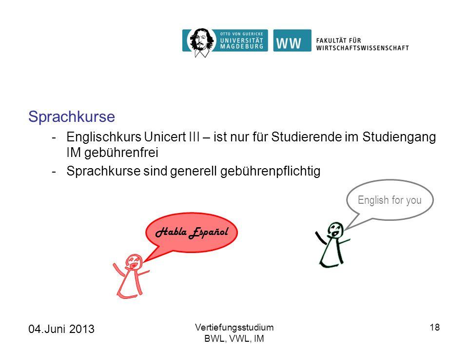 SprachkurseEnglischkurs Unicert III – ist nur für Studierende im Studiengang IM gebührenfrei. Sprachkurse sind generell gebührenpflichtig.