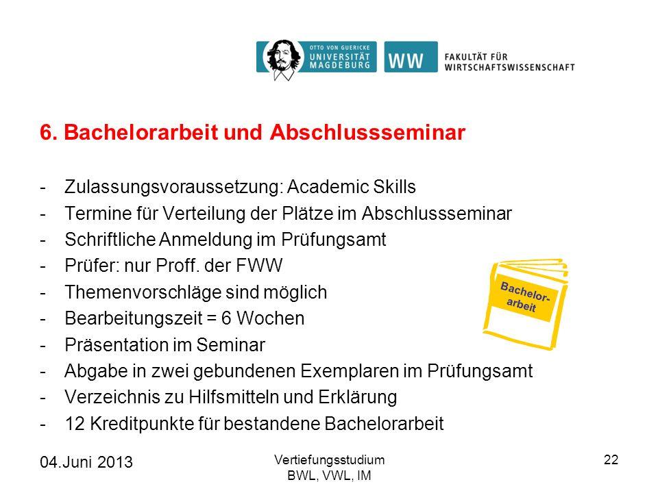 6. Bachelorarbeit und Abschlussseminar