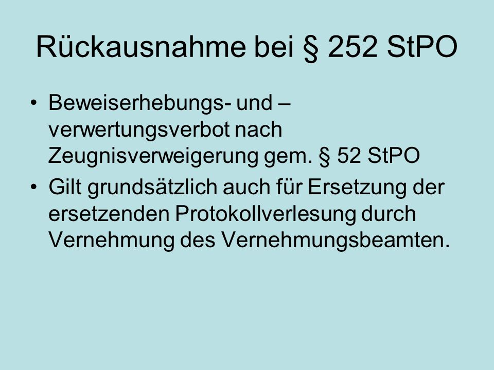 Rückausnahme bei § 252 StPO
