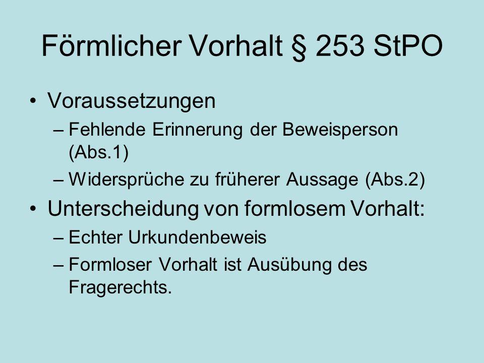Förmlicher Vorhalt § 253 StPO