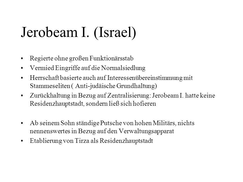 Jerobeam I. (Israel) Regierte ohne großen Funktionärsstab