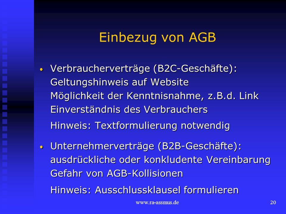 Einbezug von AGB Verbraucherverträge (B2C-Geschäfte):