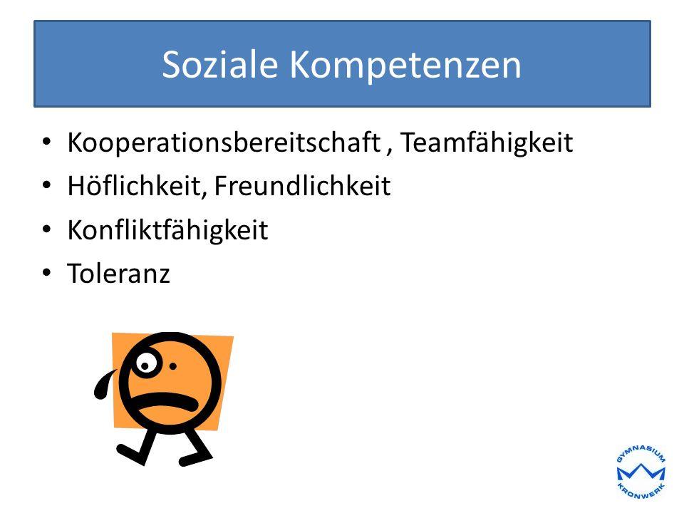 Soziale Kompetenzen Kooperationsbereitschaft , Teamfähigkeit