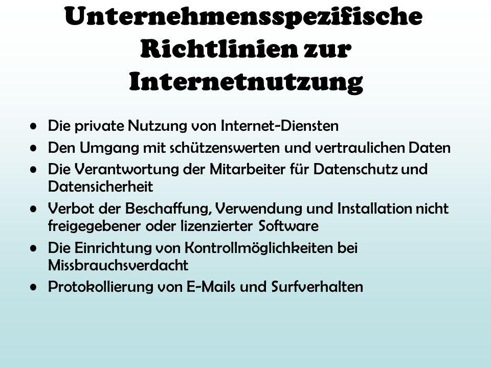 Unternehmensspezifische Richtlinien zur Internetnutzung