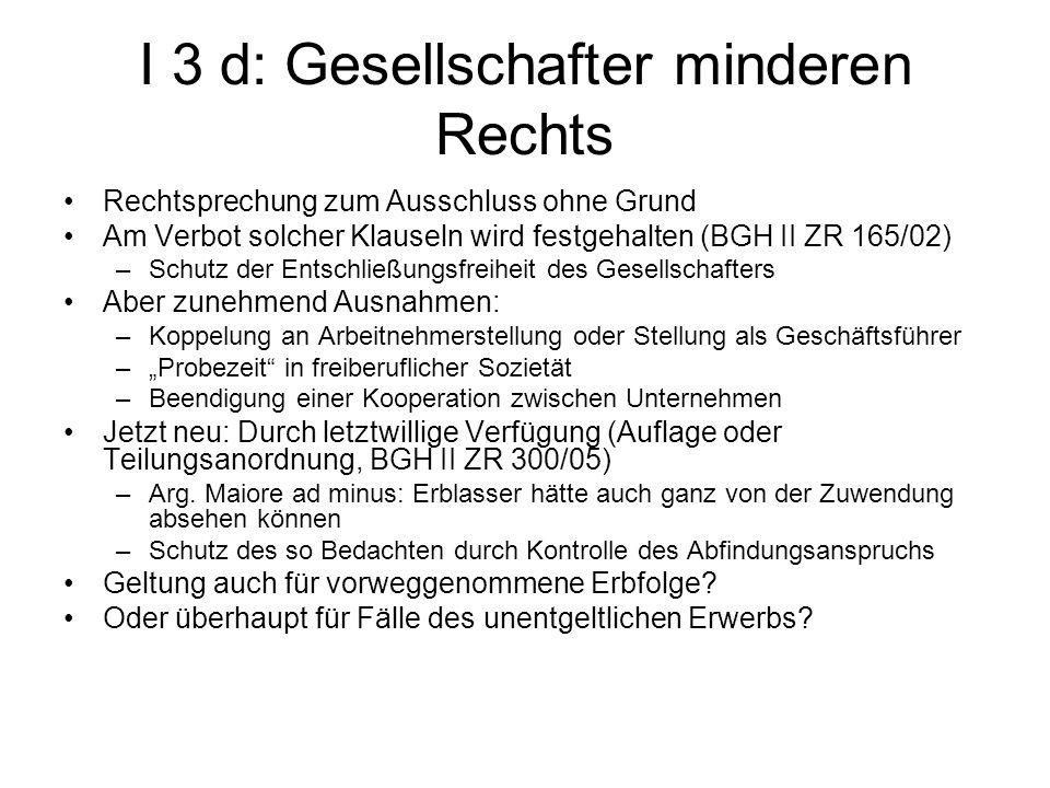 I 3 d: Gesellschafter minderen Rechts