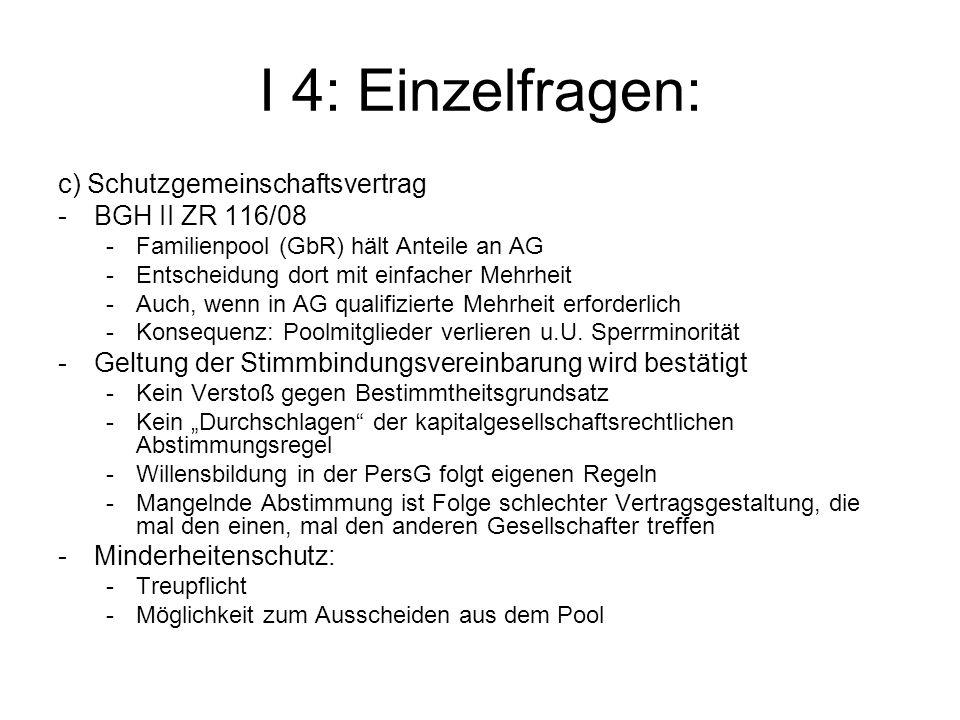 I 4: Einzelfragen: c) Schutzgemeinschaftsvertrag BGH II ZR 116/08